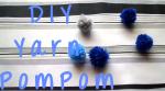 DIY Yarn Pom Pom